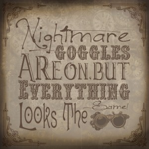 Nightmare-Goggles